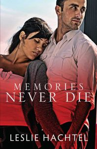 Cover of Memories Never Die, with a woman leaning back against a man.